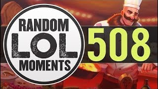 Random LoL Moments | Episode 508 (League of Legends)