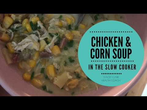 Slow Cooker Chicken & Corn Soup