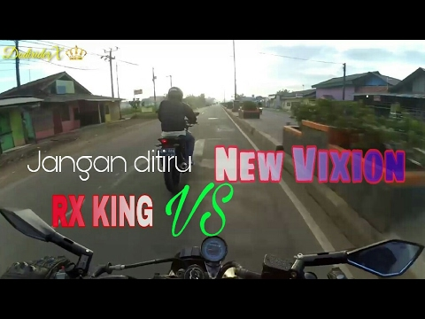RX KING VS NEW VIXION#GASSP00LL JANGAN DITIRU