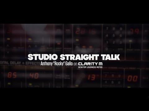 "Studio Straight Talk - Anthony ""Rocky"" Gallo on Clarity M"
