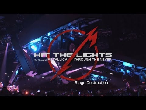 Hit the Lights: The Making of Metallica Through the Never - Chapter 7: Stage Destruction