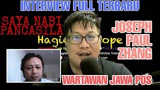 Download Joseph paul zhang TERBARU Wawancara dengan wartawan Jawa Pos FULL