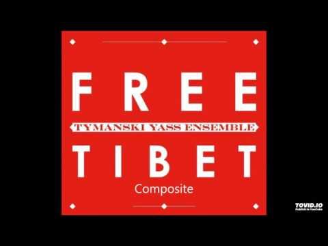 04. 6 Yogas of Naropa - Tymański Yass Ensemble 2008 Free Tibet