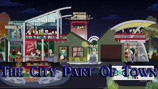 South Park S19E3 The City Part Of Town Review