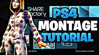 Fortnite PS4 Montage Editing Tutorial (SHAREfactory Editing Tutorial)