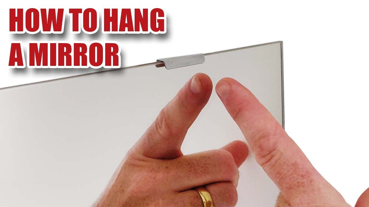How To Hang A Mirror And A Toothpaste Tip Youtube