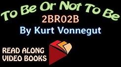 2BR02B by Kurt Vonnegut, Complete unabridged audiobook full length videobook
