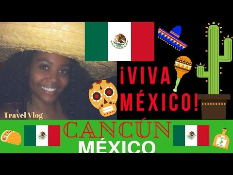 MEXICO TRAVEL: 🇲🇽 FIRST WEEK IN CANCUN   Travel Vlog   Chanelle Adams