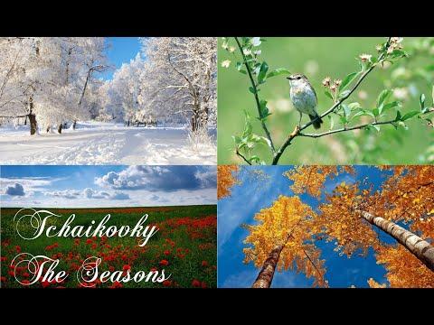 Петр Ильич Чайковский - Времена Года / Tchaikovsky - The Seasons