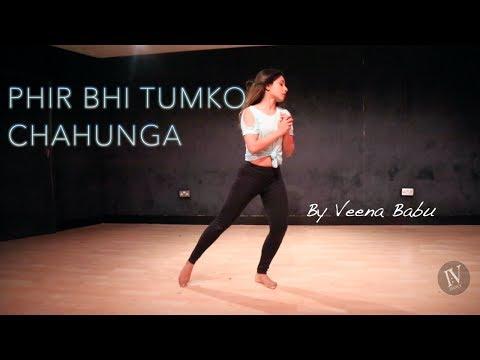 Phir Bhi Tumko Chahunga   Dance Cover   Half Girlfriend   Bollywood   Shraddha Kapoor I:Vdance  