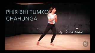 phir bhi tumko chahunga | dance cover | Half girlfriend | Bollywood | Shraddha Kapoor I:Vdance |