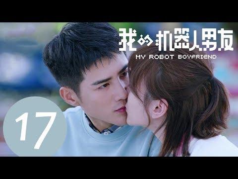 eng-sub《my-robot-boyfriend》ep17——starring:-jiang-chao,-mao-xiao-tong