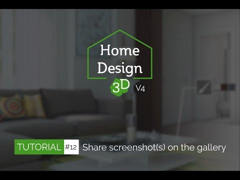 Home Design 3D - TUTO 12 - Share your project on the online Gallery