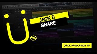 Quick Production Tip #8: Jack Ü Snare