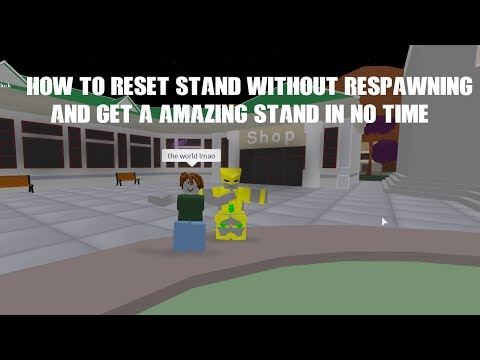 Project JoJo how to get stand and not respawn the whole time