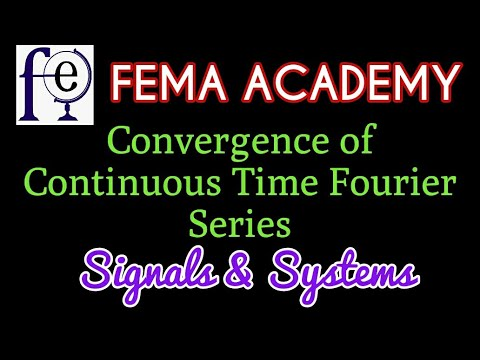 Convergence Of Continuous Time Fourier Series