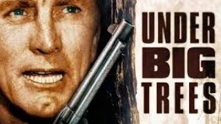 The Big Trees | Classic WESTERN Movie | Kirk Douglas | English | Free Feature Film in Full Length