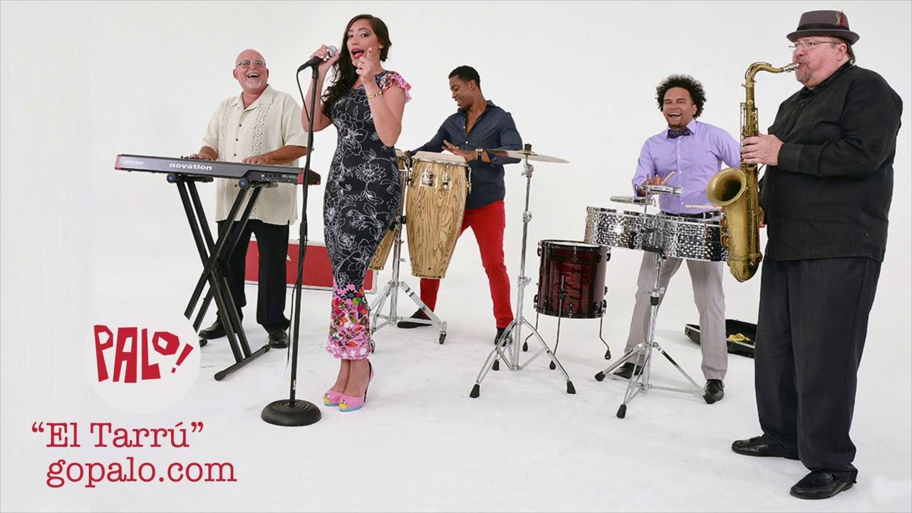 Palo El Tarrú Musica Cubana Cuban Music Latin Funk Timba Cuban Salsa Youtube