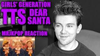 Girls' Generation TTS Dear Santa Reaction / Review - MRJKPOP ( 소녀시대-태티서 )