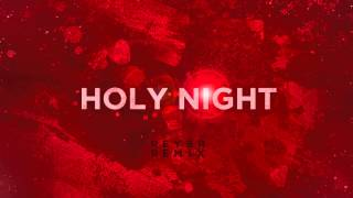 Oh Holy Night (Reyer Remix)