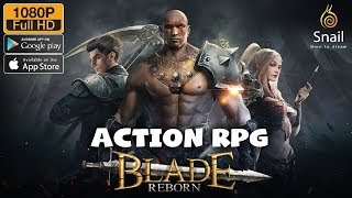 Blade Reborn by Snail Gameplay Action RPG Android - iOS