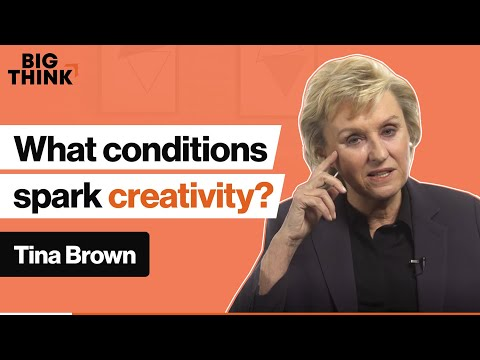 Under what conditions are we most creative? | Tina Brown | Big Think