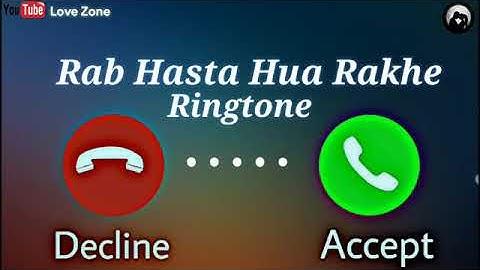Rab Hasta Hua Rakhe Tumko Ringtone download Link 👇👇👇
