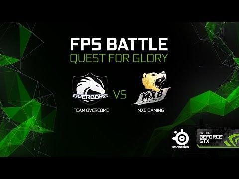 FPS Battle Season 2 Grand Finals : MXB Gaming vs Overcome