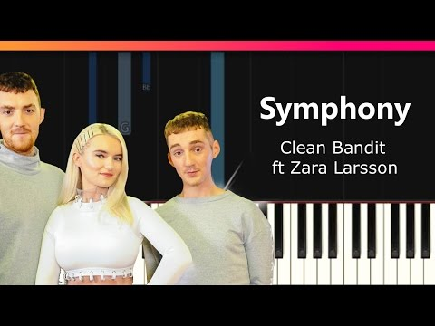 "Clean Bandit - ""Symphony"" ft Zara Larsson Piano Tutorial - Chords - How To Play - Cover"