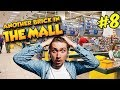 Another Brick In The Mall | Кассир кинул весь магазин! #8