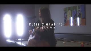 Play Relit Cigarette