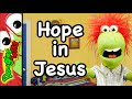 Hope in Jesus | A Sunday School lesson for kids!