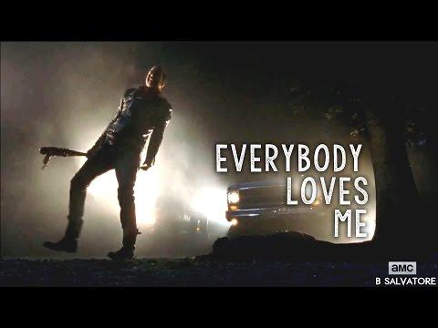 (TWD) Negan || Everybody Loves Me