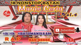 Download 18 NONSTOP BATAK MANIS CERIA VOL  4