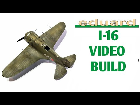 Eduard 1/48 Polikarpov I 16 Aircraft Model - Video Build. моделизм