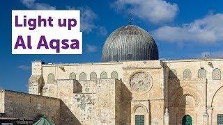 Light up Al Aqsa this Ramadan