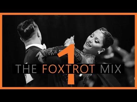 ►FOXTROT MUSIC MIX #1