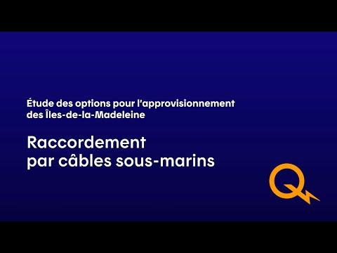 Raccordement au moyen de câbles sous-marins à partir de la Gaspésie