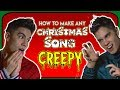 Download mp3 HOW TO MAKE ANY CHRISTMAS SONG CREEPY!! ft Sam Tsui for free