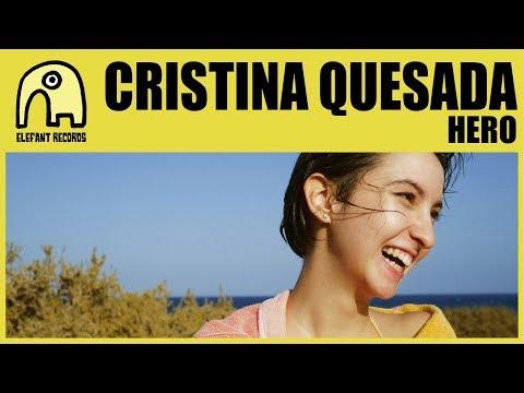 CRISTINA QUESADA - Hero [Official]