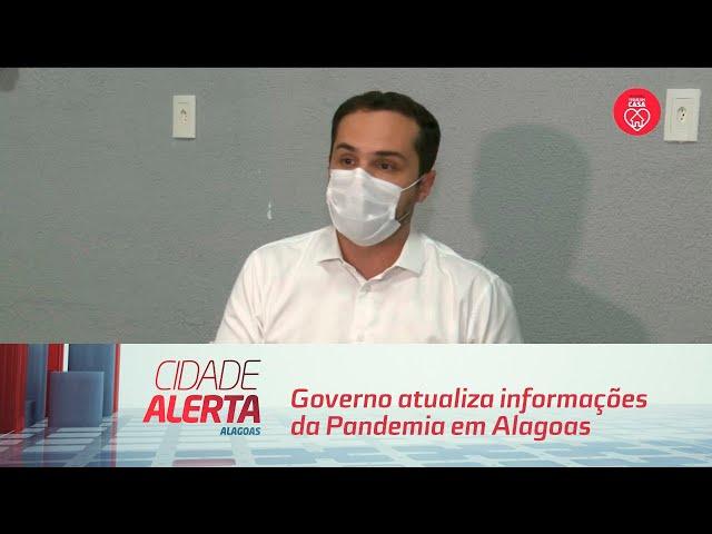 Coronavírus: Governo atualiza informações da Pandemia em Alagoas