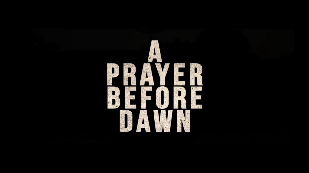 A Prayer Before Dawn (2018) NL trailer