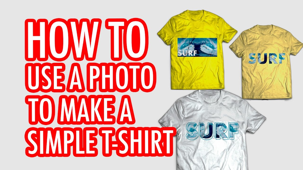 How to use a picture to make a simple tee shirt design for How do they make t shirts