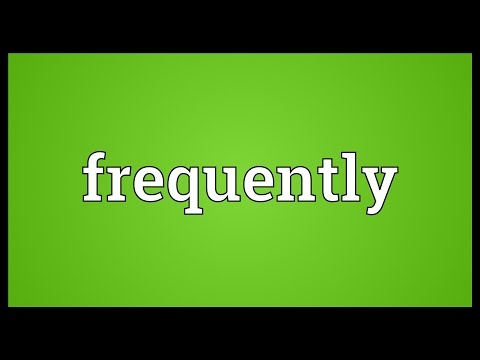 Frequently Meaning