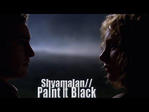 M. Night Shyamalan Tribute // Paint it Black