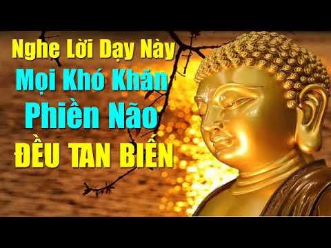 Nghe Lời Phật Dạy Mọi Khó Khăn Phiền Não Đều Tan Biến Mọi Chuyện Rất Suôn Sẻ thumbnail