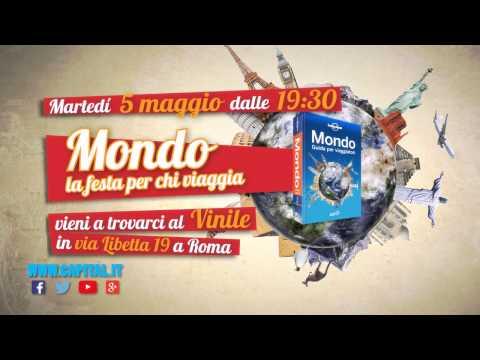 Festa 'Mondo' Radio Capital e Lonely Planet 5 maggio 2015