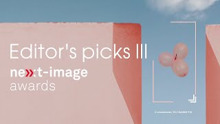 NEXT-IMAGE Awards 2020 - Editor's picks III
