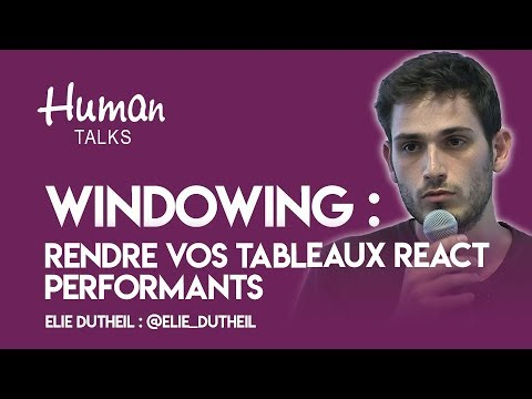 Au-delà de la pagination : rendre vos tableaux React performants grâce au windowing par Elie