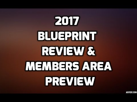 2017 blueprint review 2017 blueprint members area preview youtube 2017 blueprint review 2017 blueprint members area preview malvernweather Gallery